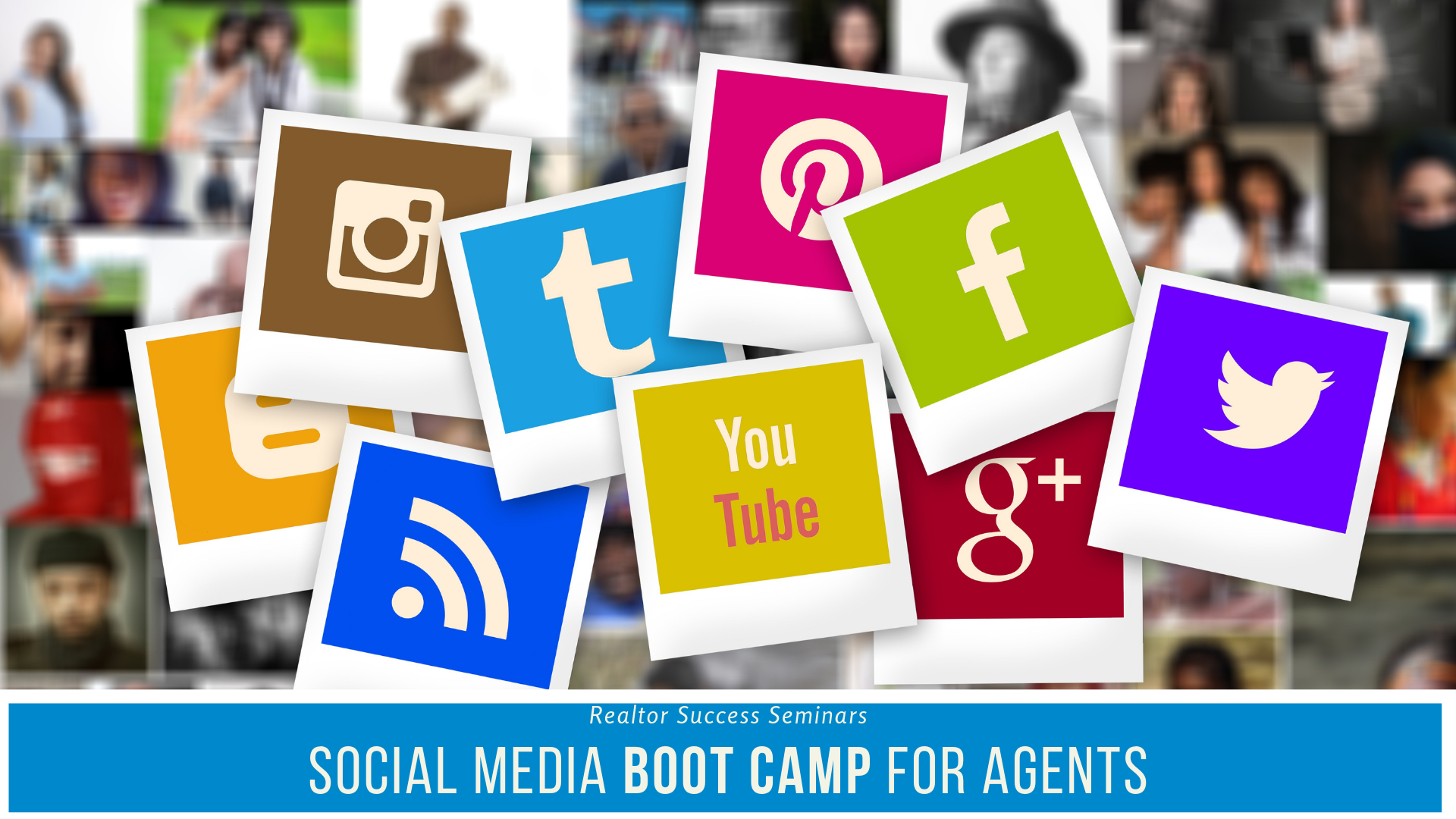 Social Media Boot Camp for Agents
